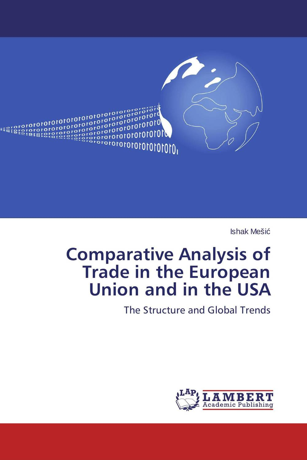 Comparative Analysis of Trade in the European Union and in the USA купить
