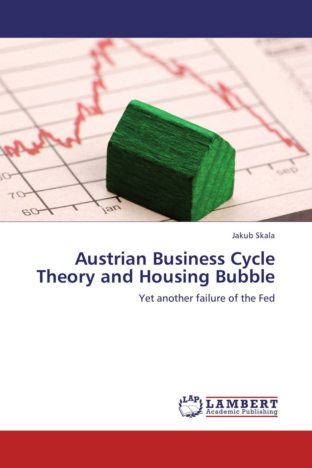 Austrian Business Cycle Theory and Housing Bubble