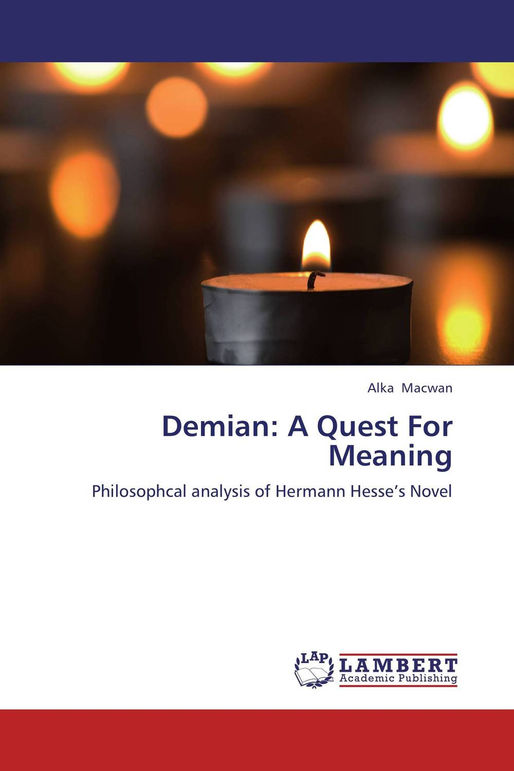 Demian: A Quest For Meaning the quest for meaning
