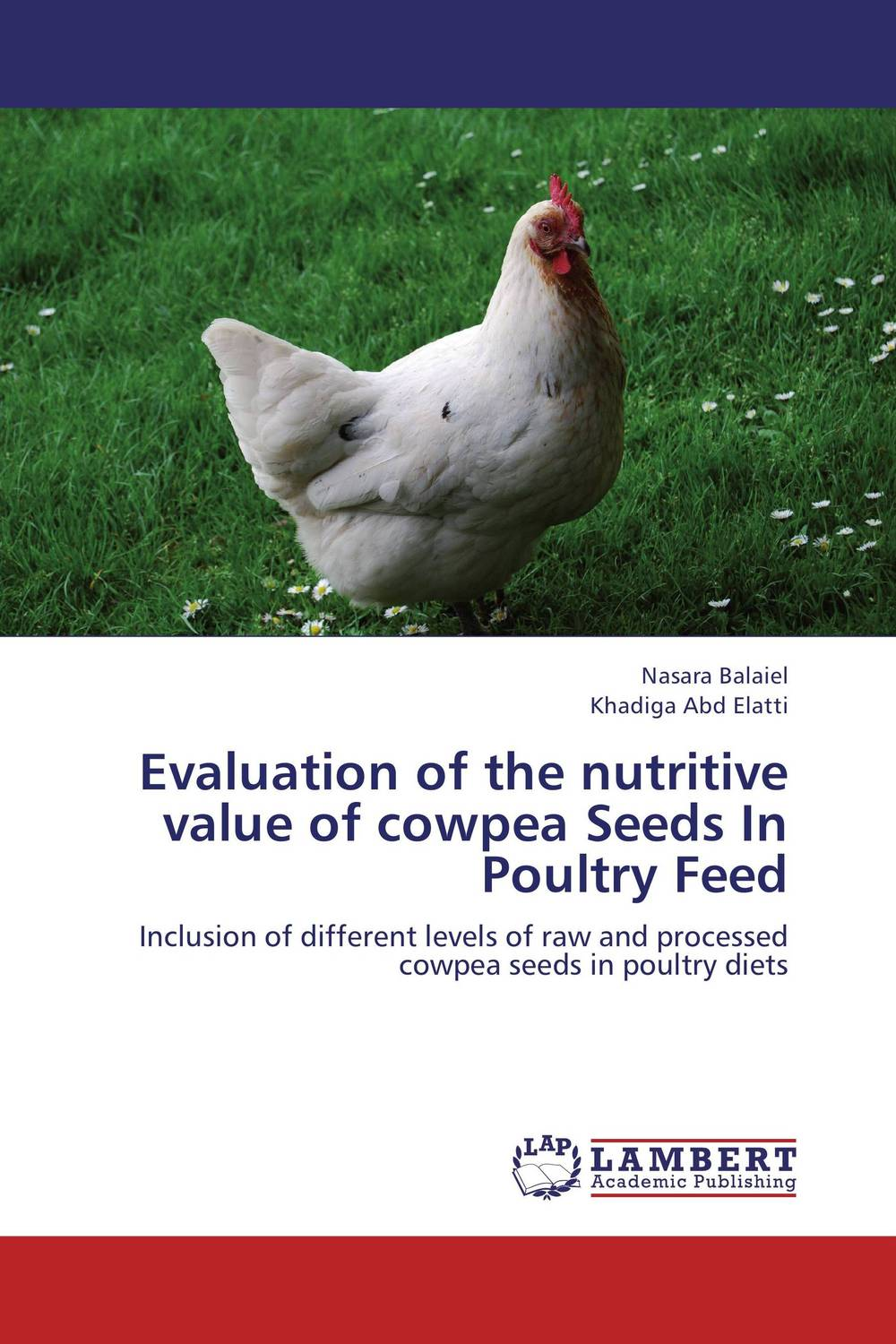 Evaluation of the nutritive value of cowpea Seeds In Poultry Feed evaluation of the internal control practices