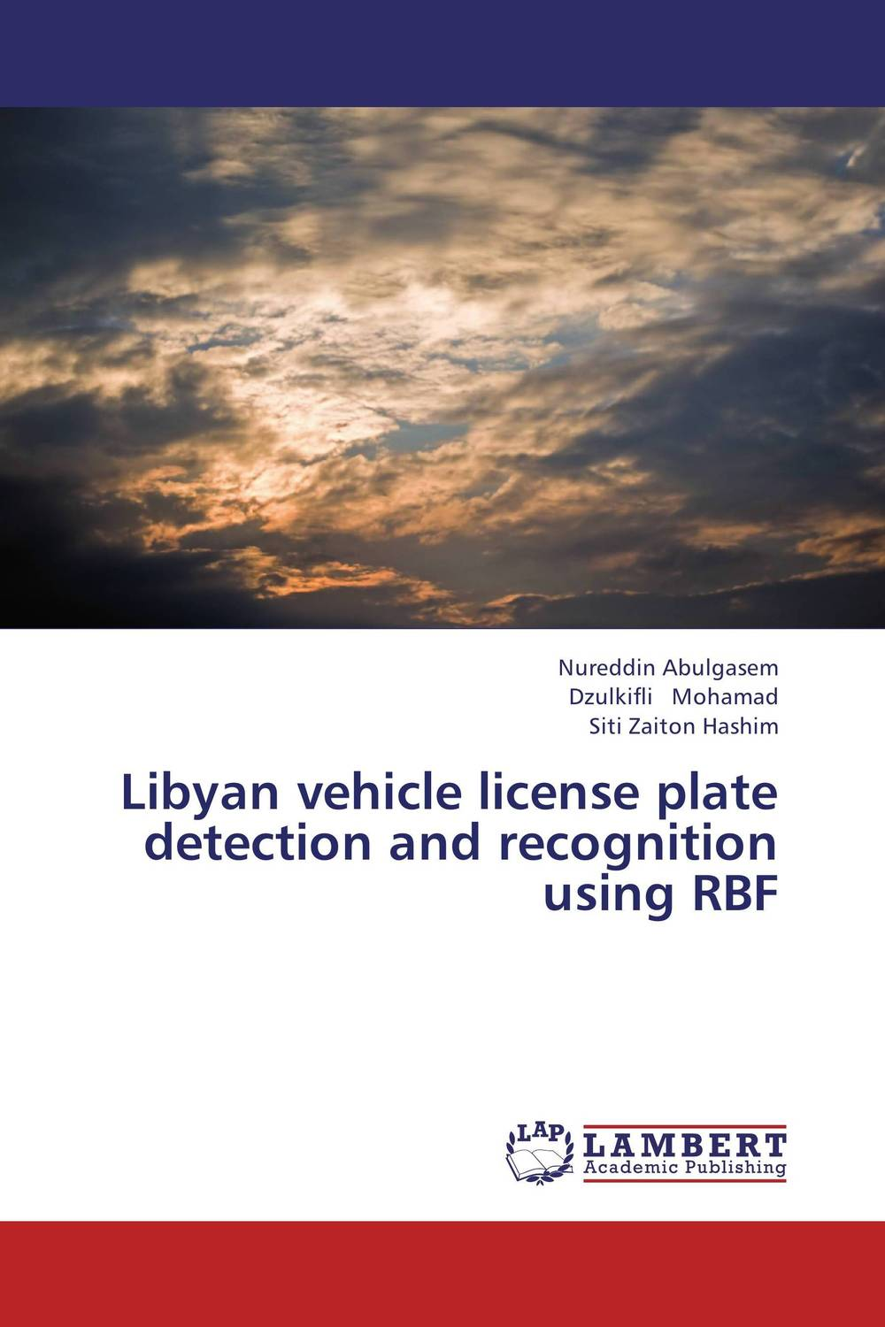 Libyan vehicle license plate detection and recognition using RBF web spam detection application using neural network