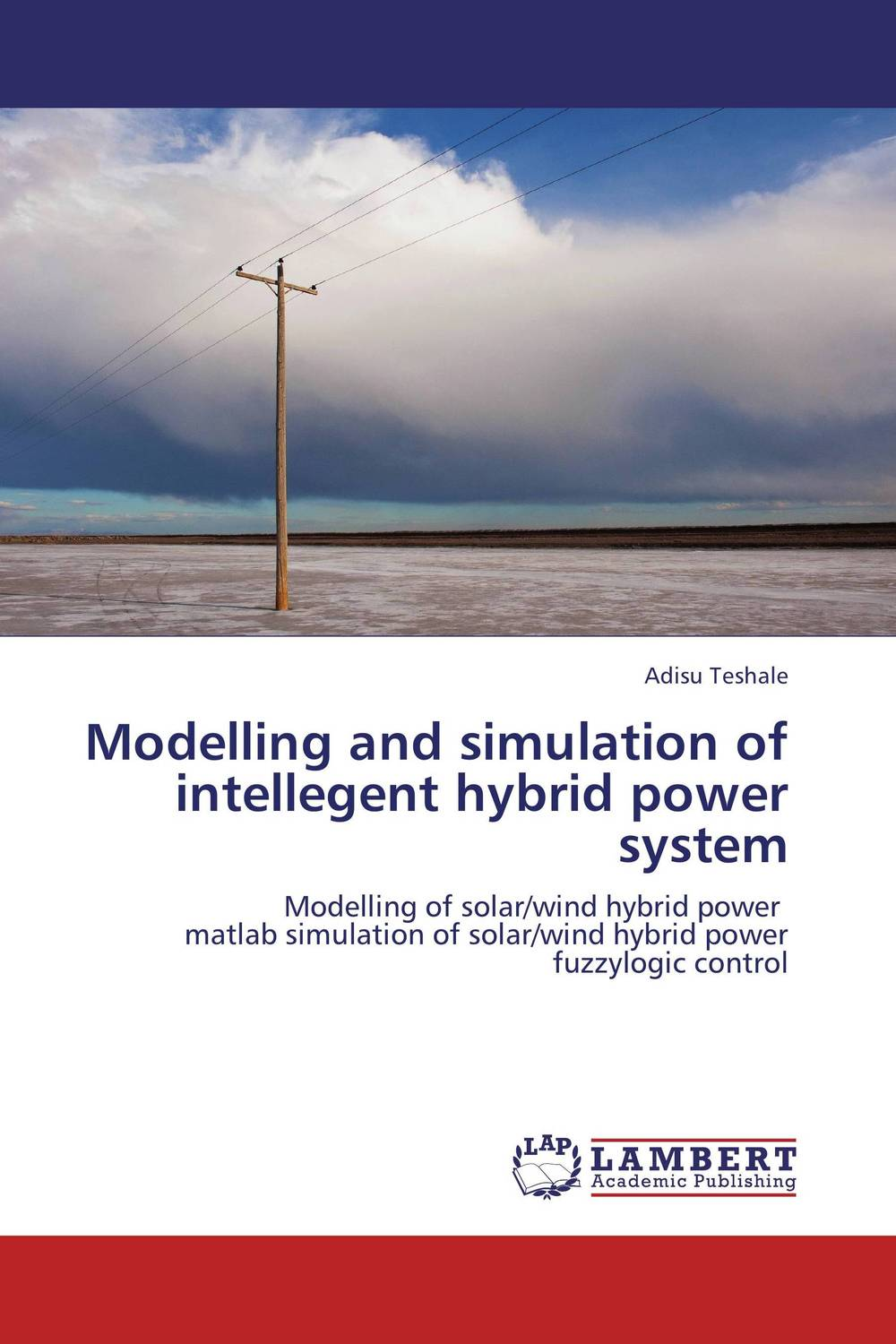 Modelling and simulation of intellegent hybrid power system simulation of atm using elliptic curve cryptography in matlab