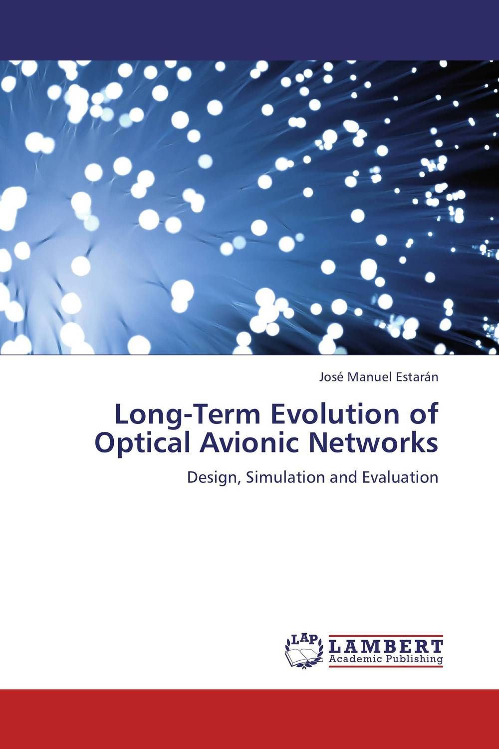 Long-Term Evolution of Optical Avionic Networks evolution of crude oil price term structure