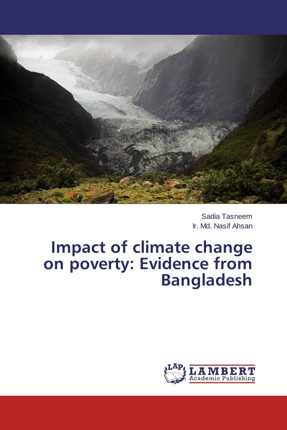 Impact of climate change on poverty: Evidence from Bangladesh a critical analysis of legal framework on climate change