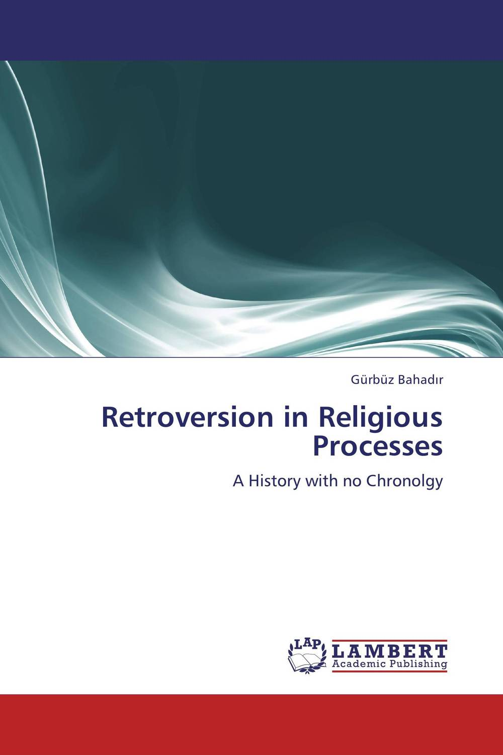 Retroversion in Religious Processes gods in our minds