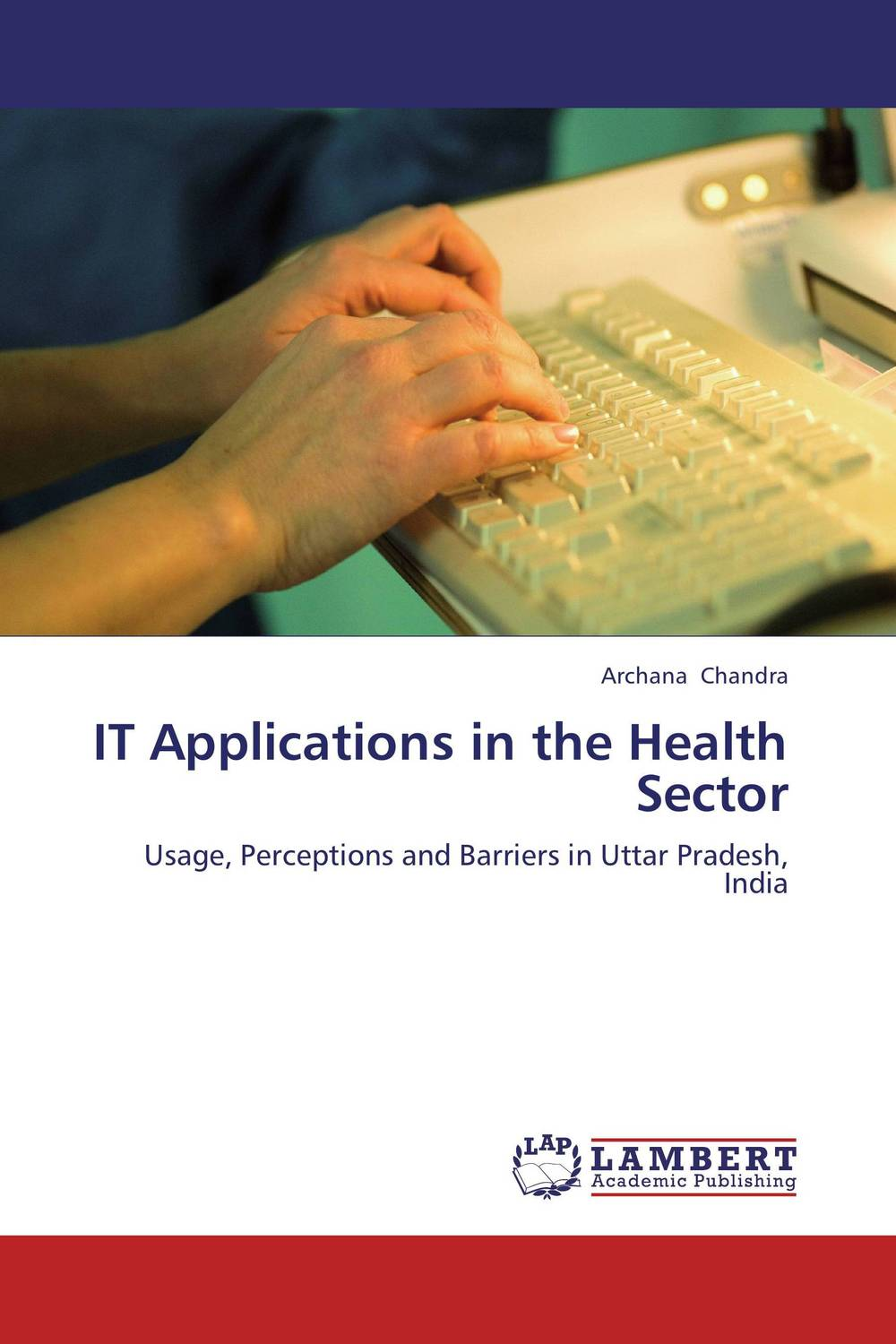 IT Applications in the Health Sector driven to distraction
