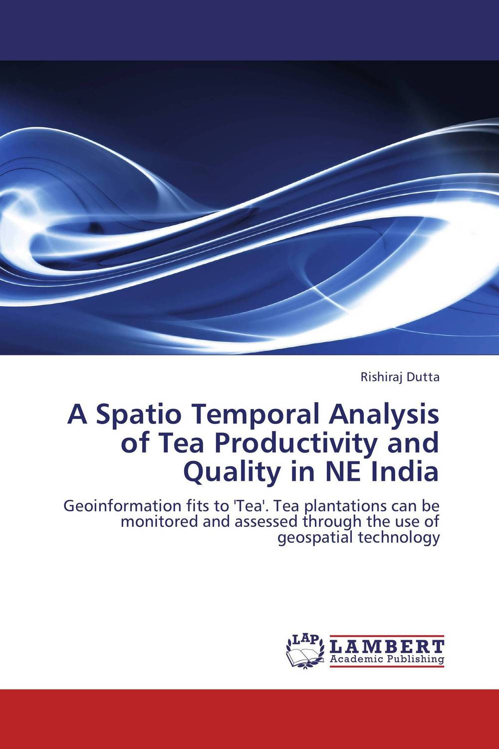 цена на A Spatio Temporal Analysis of Tea Productivity and Quality in NE India