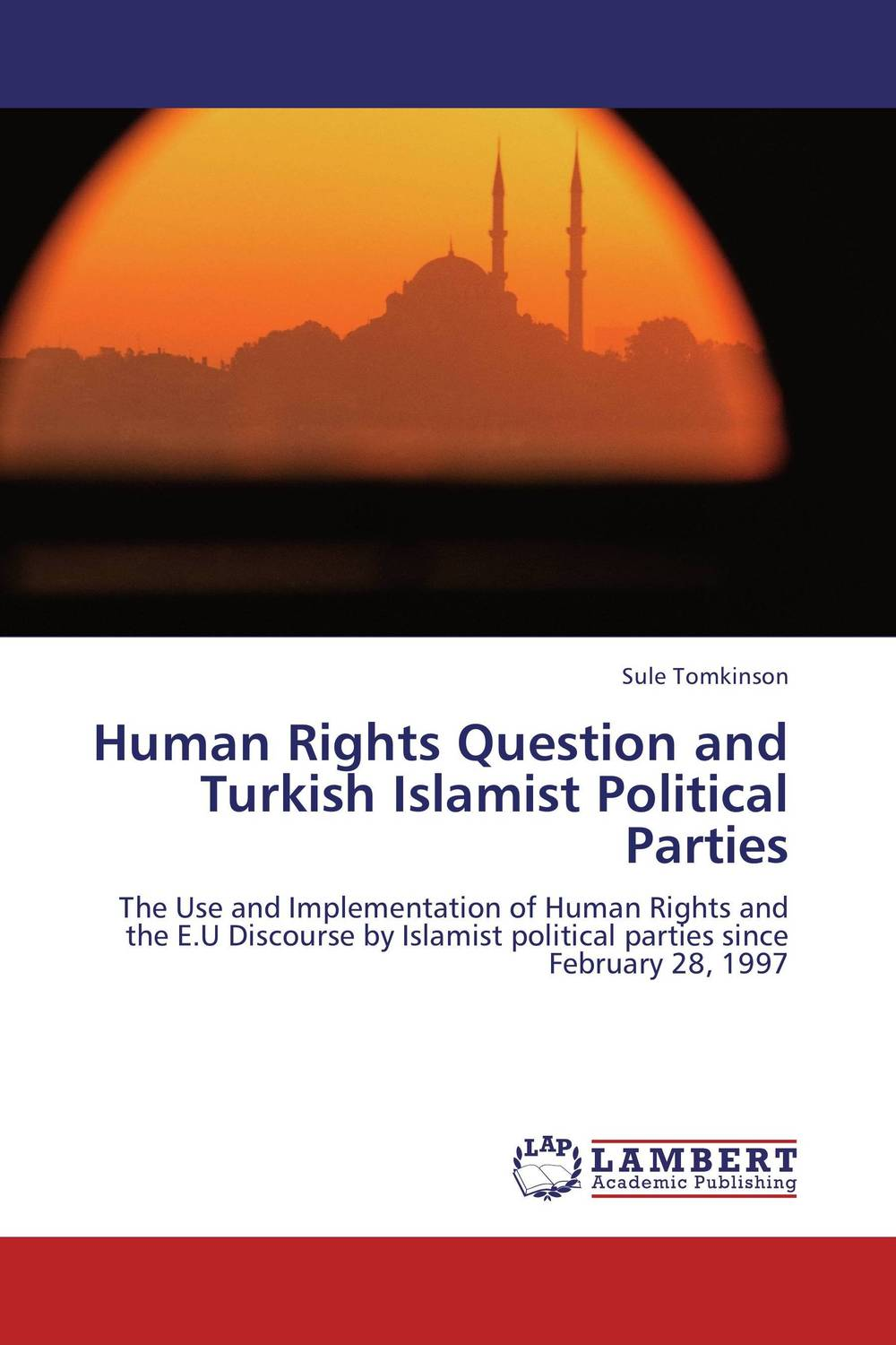 Human Rights Question and Turkish Islamist Political Parties brenner muslim identity