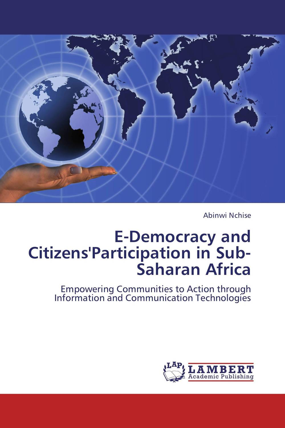E-Democracy and Citizens'Participation in Sub-Saharan Africa democracy in america nce