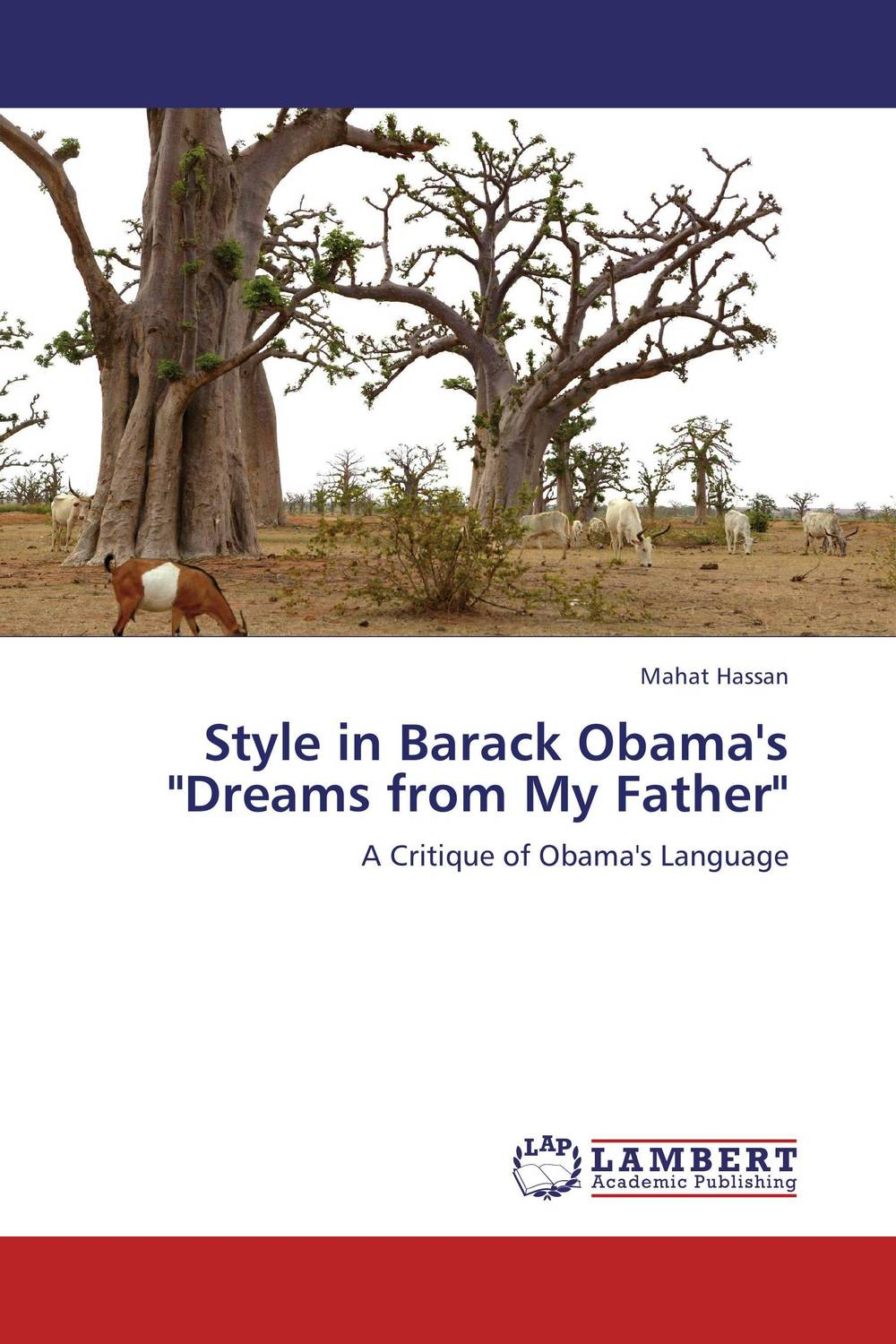 Style in Barack Obama's Dreams from My Father rollason j barack obama the story of one man s journey to the white house level 2 сd