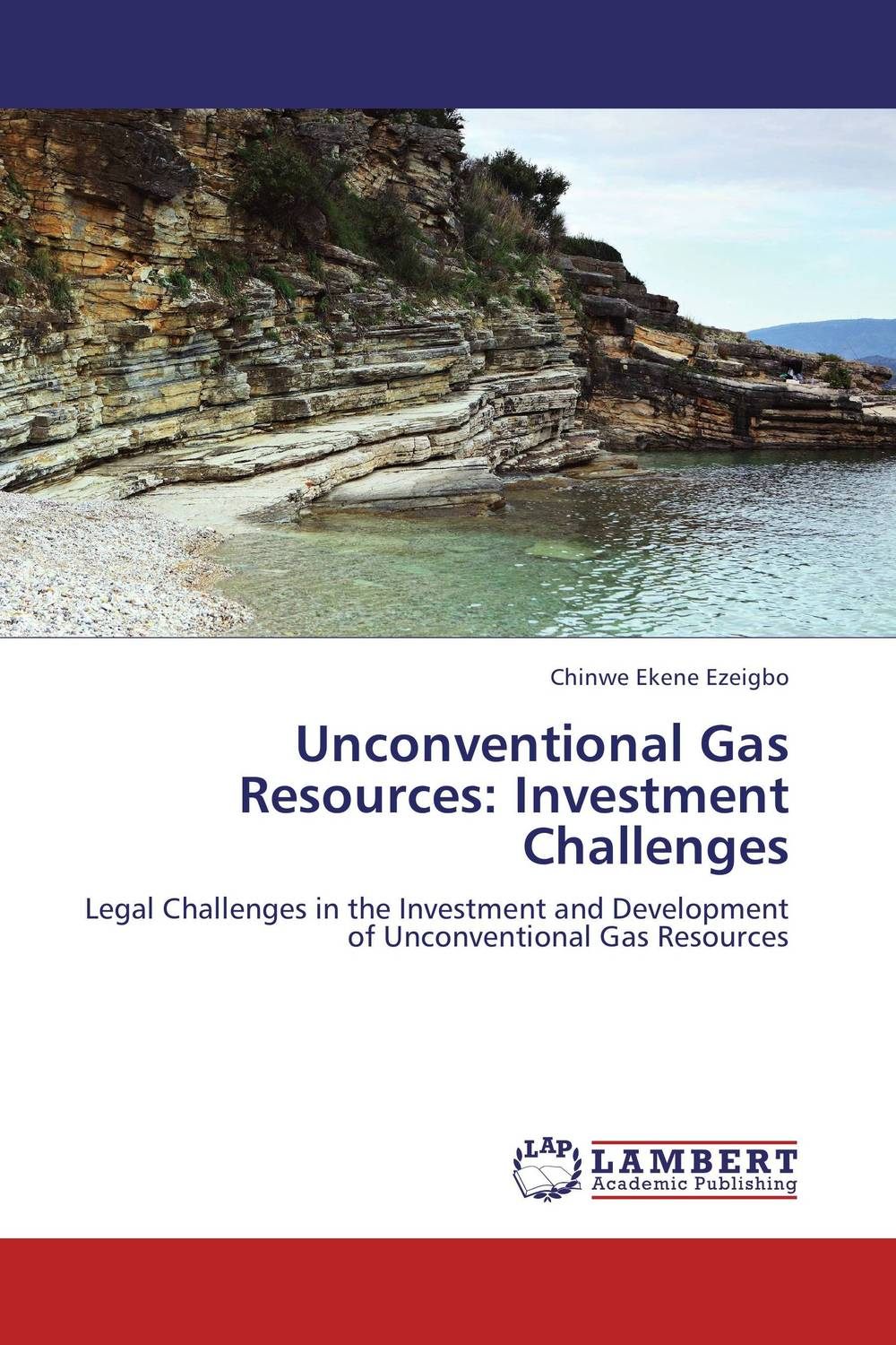 Unconventional Gas Resources: Investment Challenges