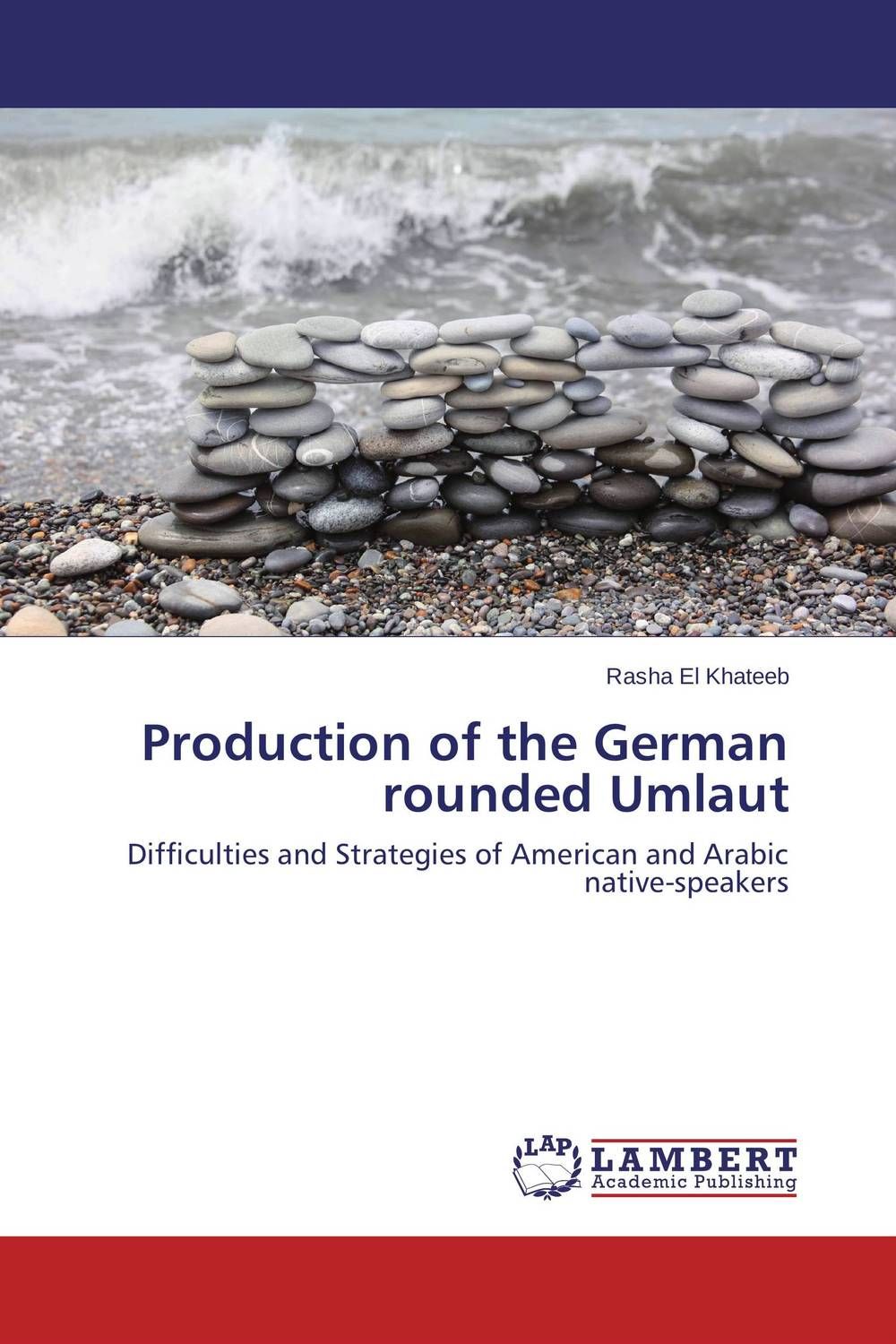Production of the German rounded Umlaut the german issue 2e