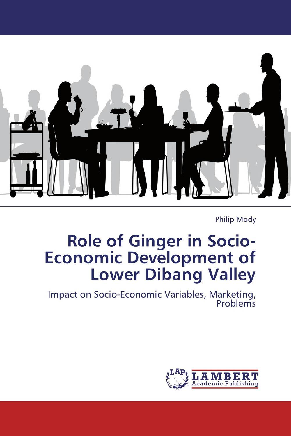 Role of Ginger in Socio-Economic Development of Lower Dibang Valley rakesh kumar emerging role of civil society in development of botswana
