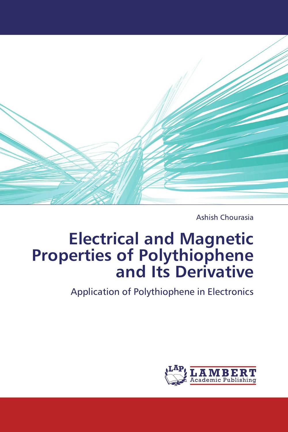 Electrical and Magnetic Properties of Polythiophene and Its Derivative purnima sareen sundeep kumar and rakesh singh molecular and pathological characterization of slow rusting in wheat