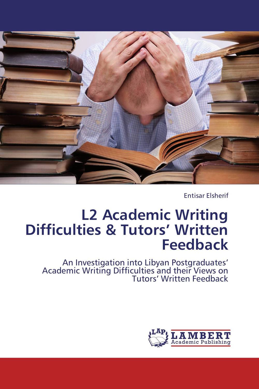 L2 Academic Writing Difficulties & Tutors' Written Feedback