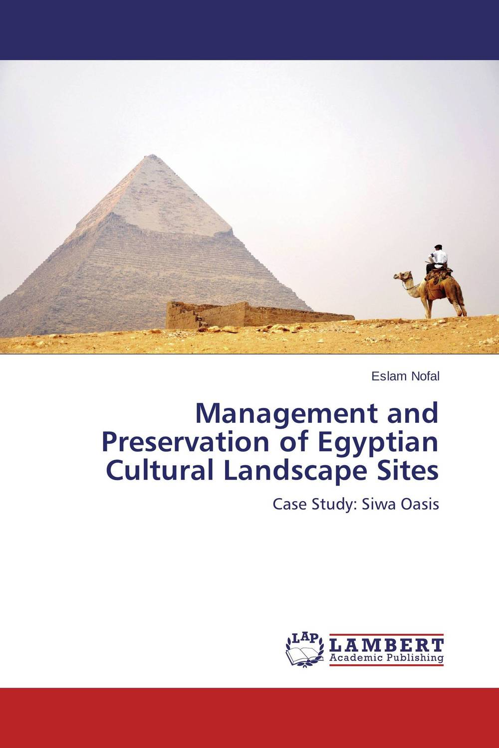 Management and Preservation of Egyptian Cultural Landscape Sites evaluation of library web sites of select institute of management