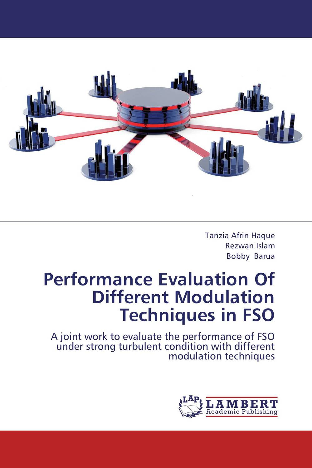 Performance Evaluation Of Different Modulation Techniques in FSO methods for performance evaluation in optical fiber communications