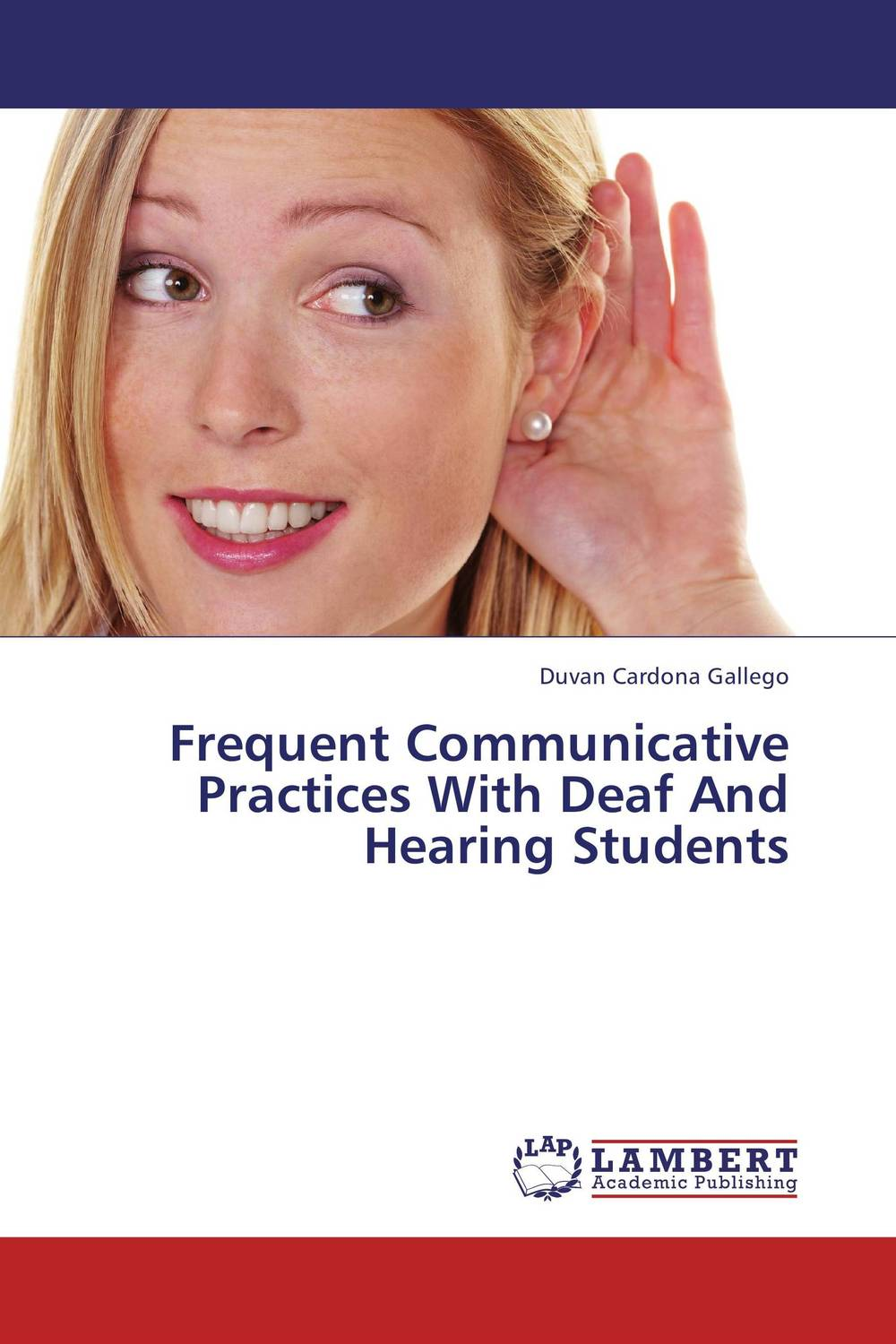 Frequent Communicative Practices With Deaf And Hearing Students raising a deaf child in a hearing family in ukraine