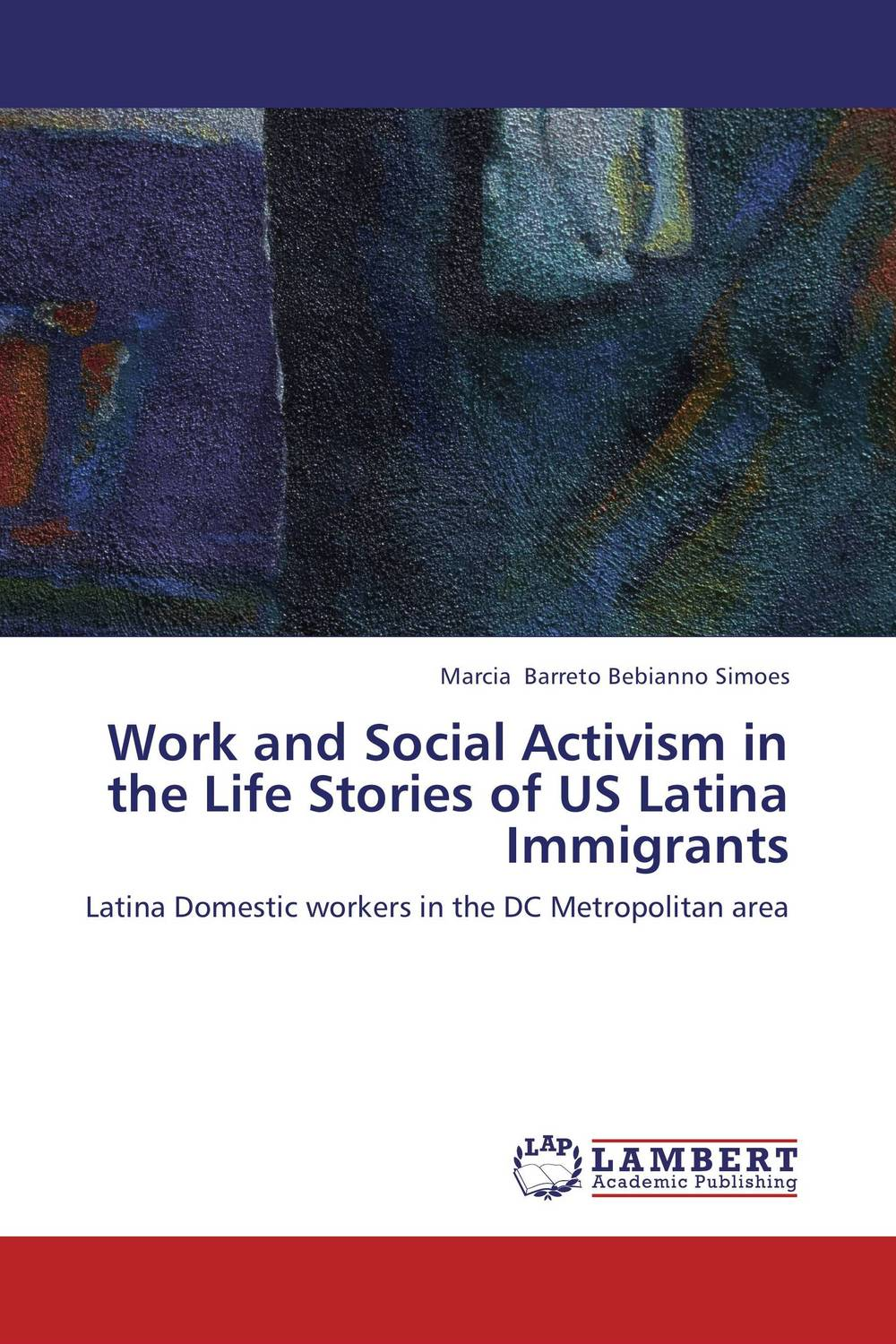 Work and Social Activism in the Life Stories of US Latina Immigrants understanding international social work