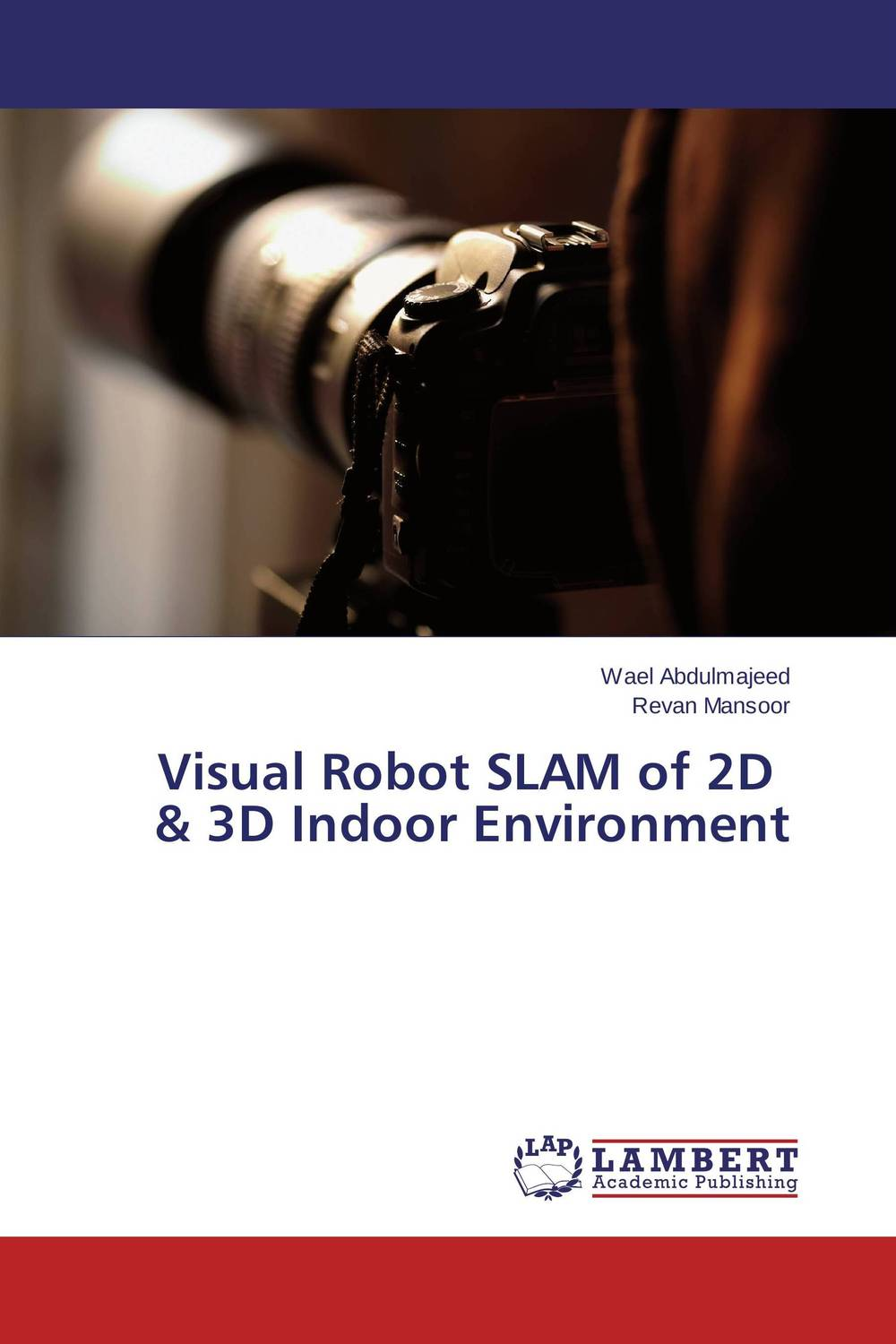 Visual Robot SLAM of 2D & 3D Indoor Environment gas pipeline inspection system using mobile robot and gps
