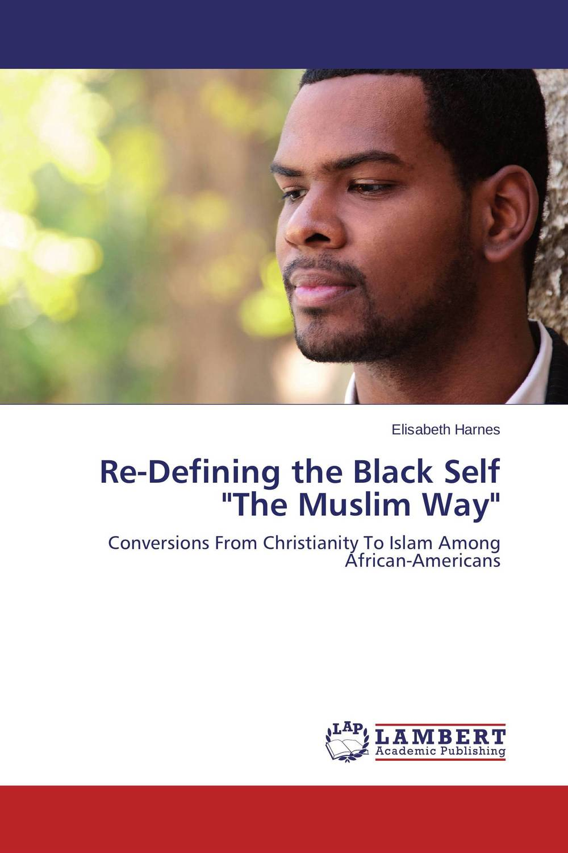 Re-Defining the Black Self The Muslim Way the integration of ethnic kazakh oralmans into kazakh society