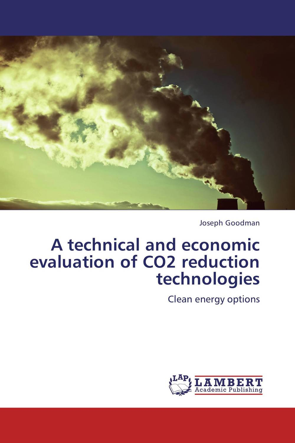 A technical and economic evaluation of CO2 reduction technologies evaluation of the impact of a mega sporting event
