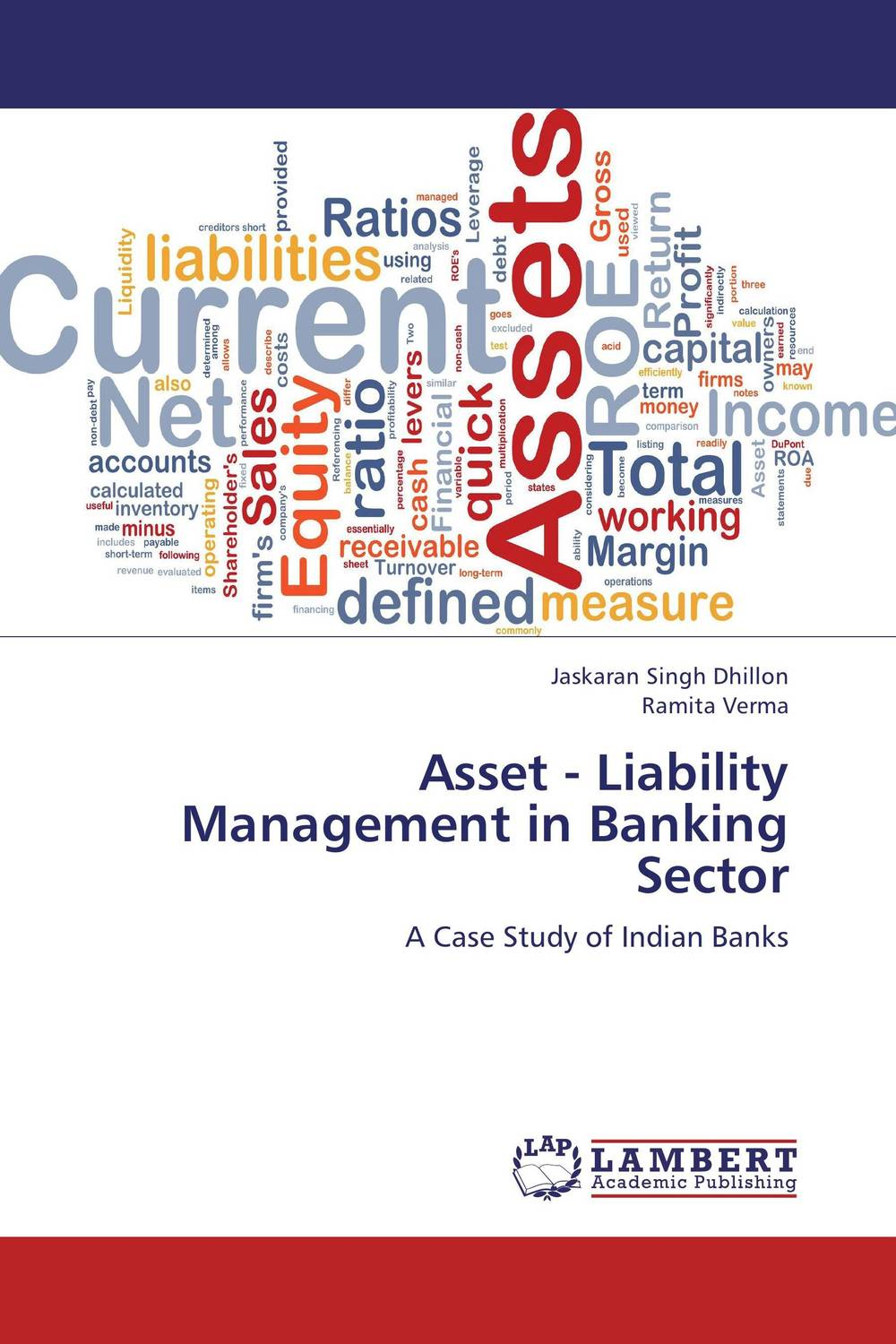 Asset - Liability Management in Banking Sector jahnavi ravula pawan kumar avadhanam and r k mishra credit and risk analysis by banks