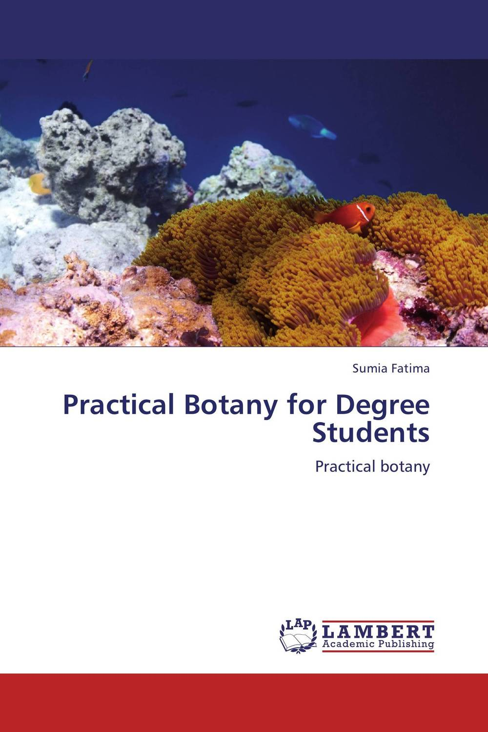 Practical Botany for Degree Students