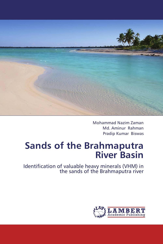 Sands of the Brahmaputra River Basin the heir
