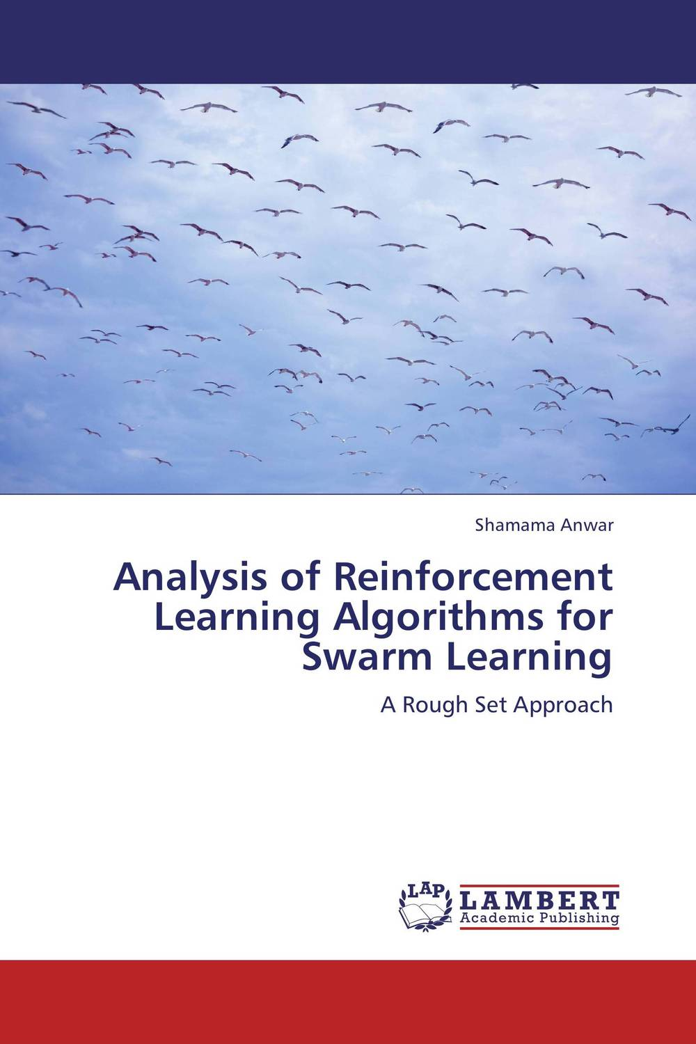 Analysis of Reinforcement Learning Algorithms for Swarm Learning performance analysis of fdct algorithms