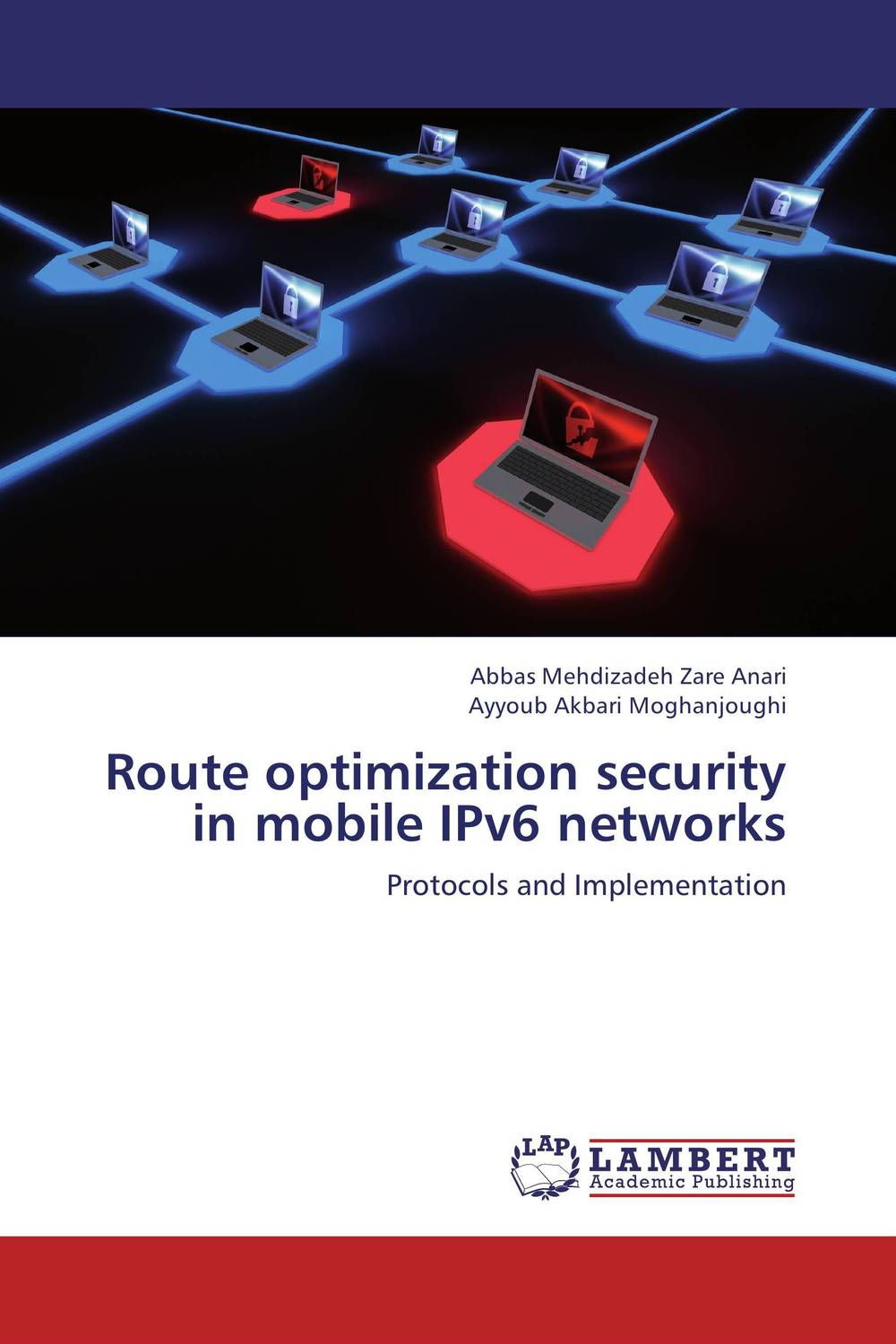 Route optimization security in mobile IPv6 networks reza kamyab moghadas optimization of double layer grids
