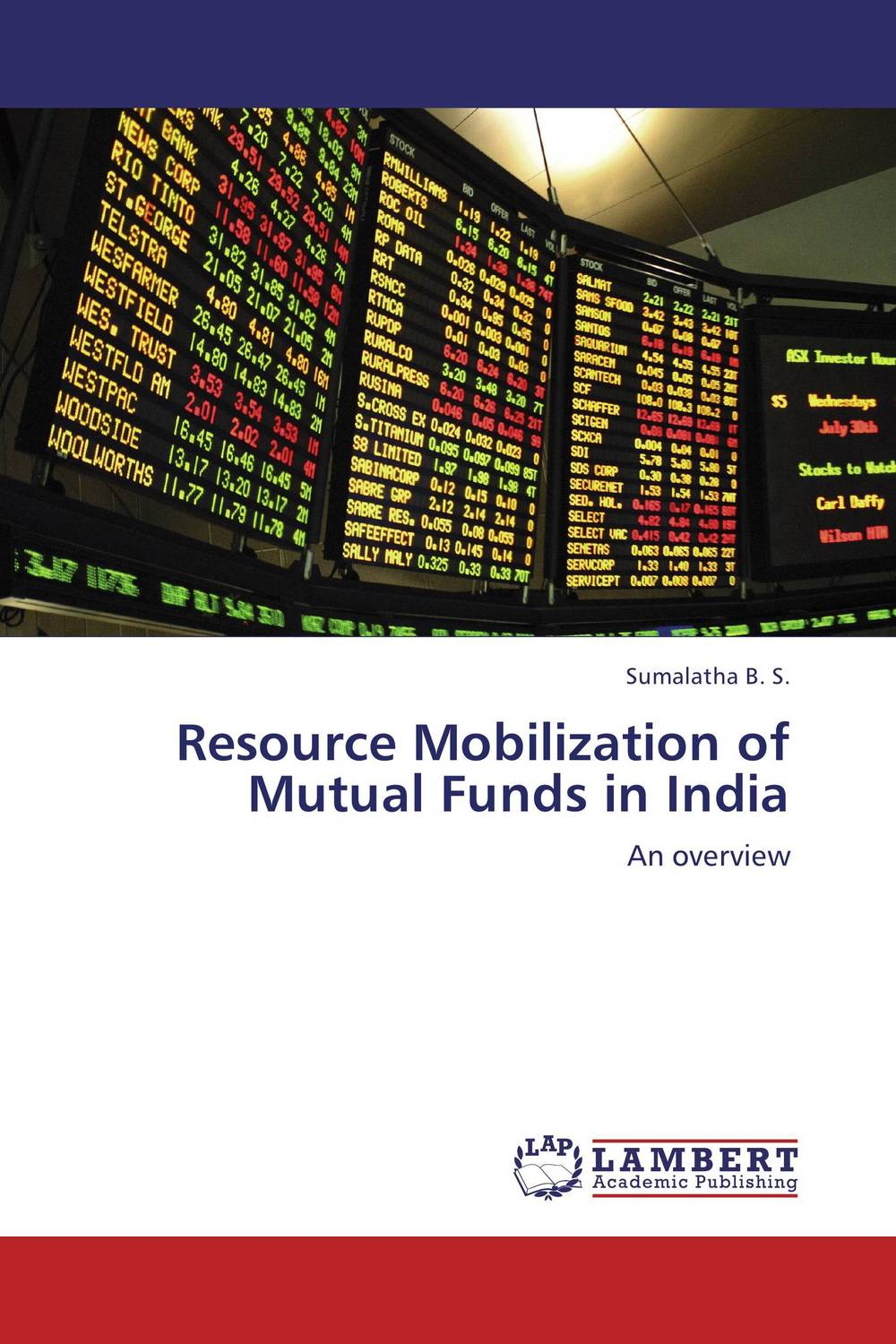 Resource Mobilization of Mutual Funds in India john haslem a mutual funds portfolio structures analysis management and stewardship