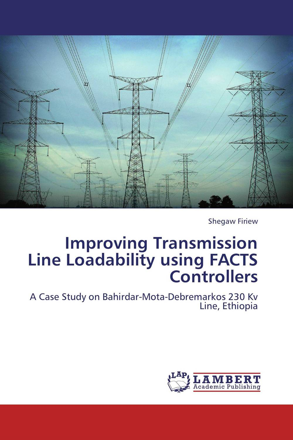 Improving Transmission Line Loadability using FACTS Controllers timothy jury cash flow analysis and forecasting the definitive guide to understanding and using published cash flow data