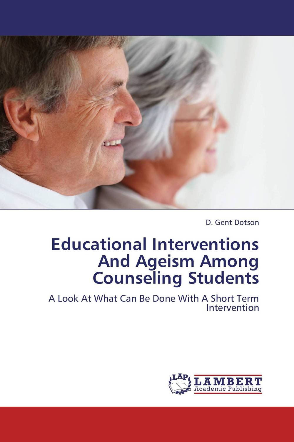 цены Educational Interventions And Ageism Among Counseling Students