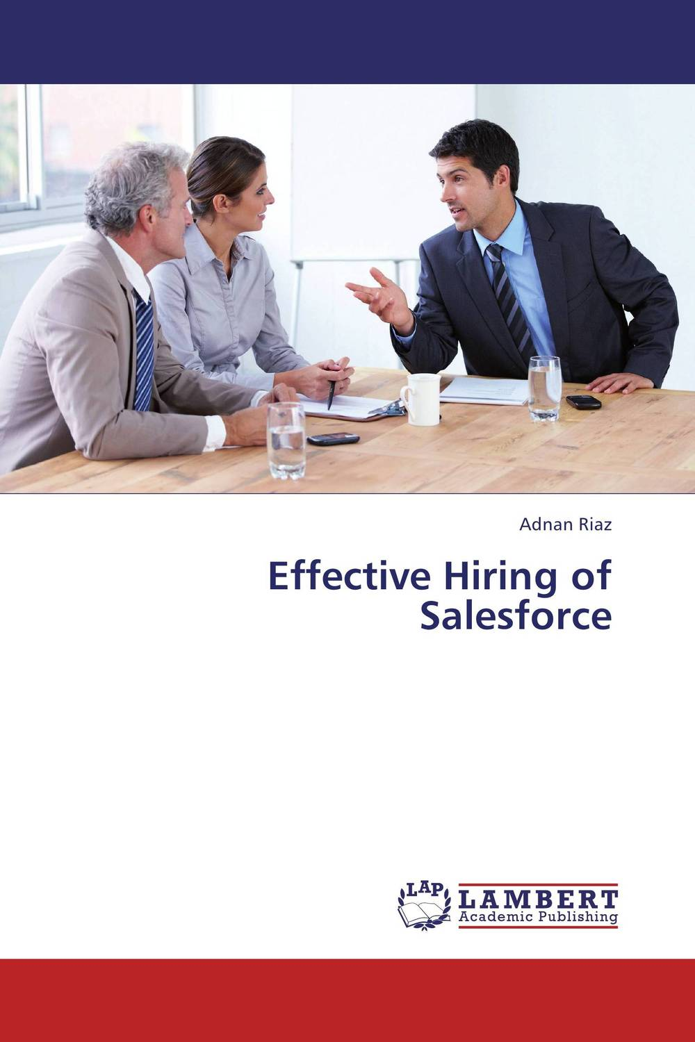 Effective Hiring of Salesforce jonathan whistman the sales boss the real secret to hiring training and managing a sales team