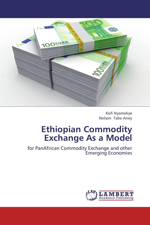 Ethiopian Commodity Exchange As a Model игрушка ecx torment ecx00014t1