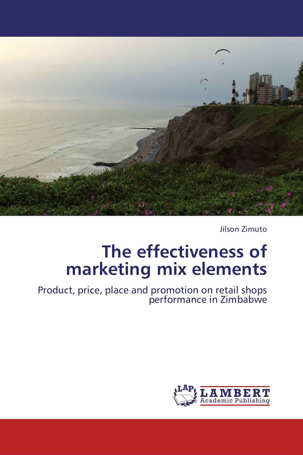 The effectiveness of marketing mix elements