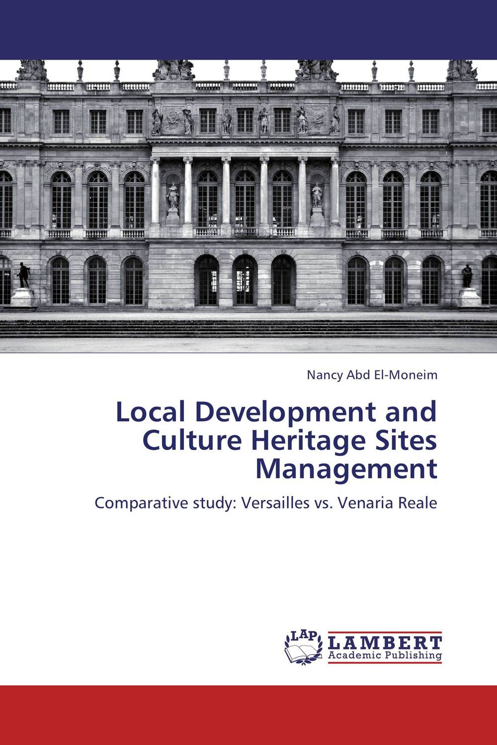 Local Development and Culture Heritage Sites Management evaluation of library web sites of select institute of management