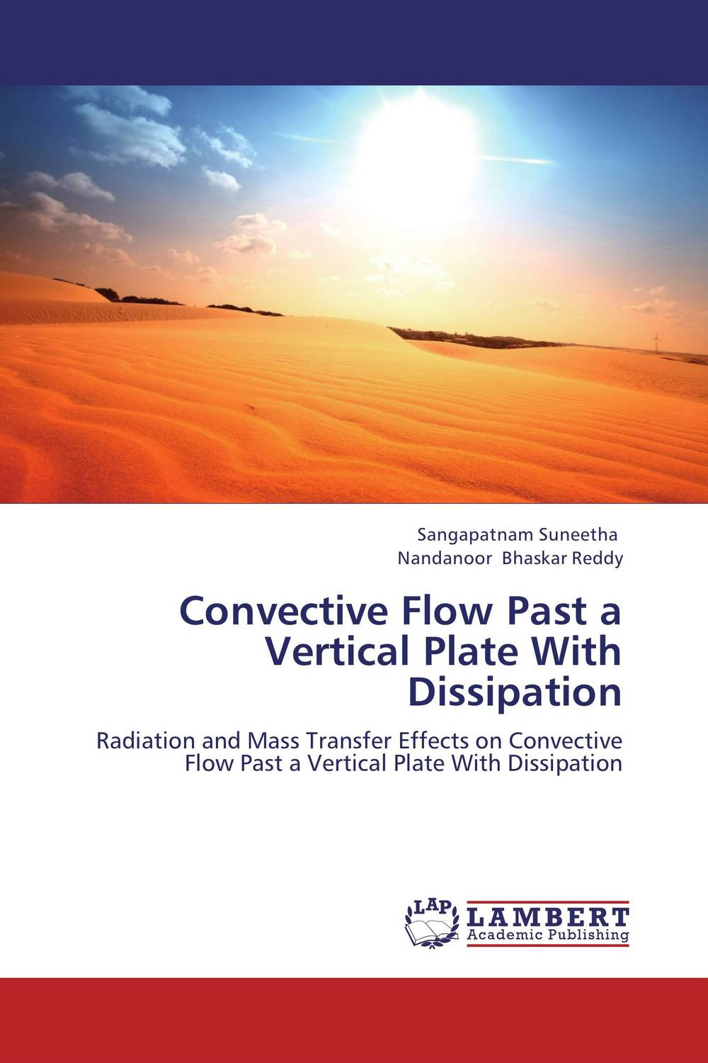Convective Flow Past a Vertical Plate With Dissipation mhd radiative boundary layer nanofluid flow past a stretching sheet