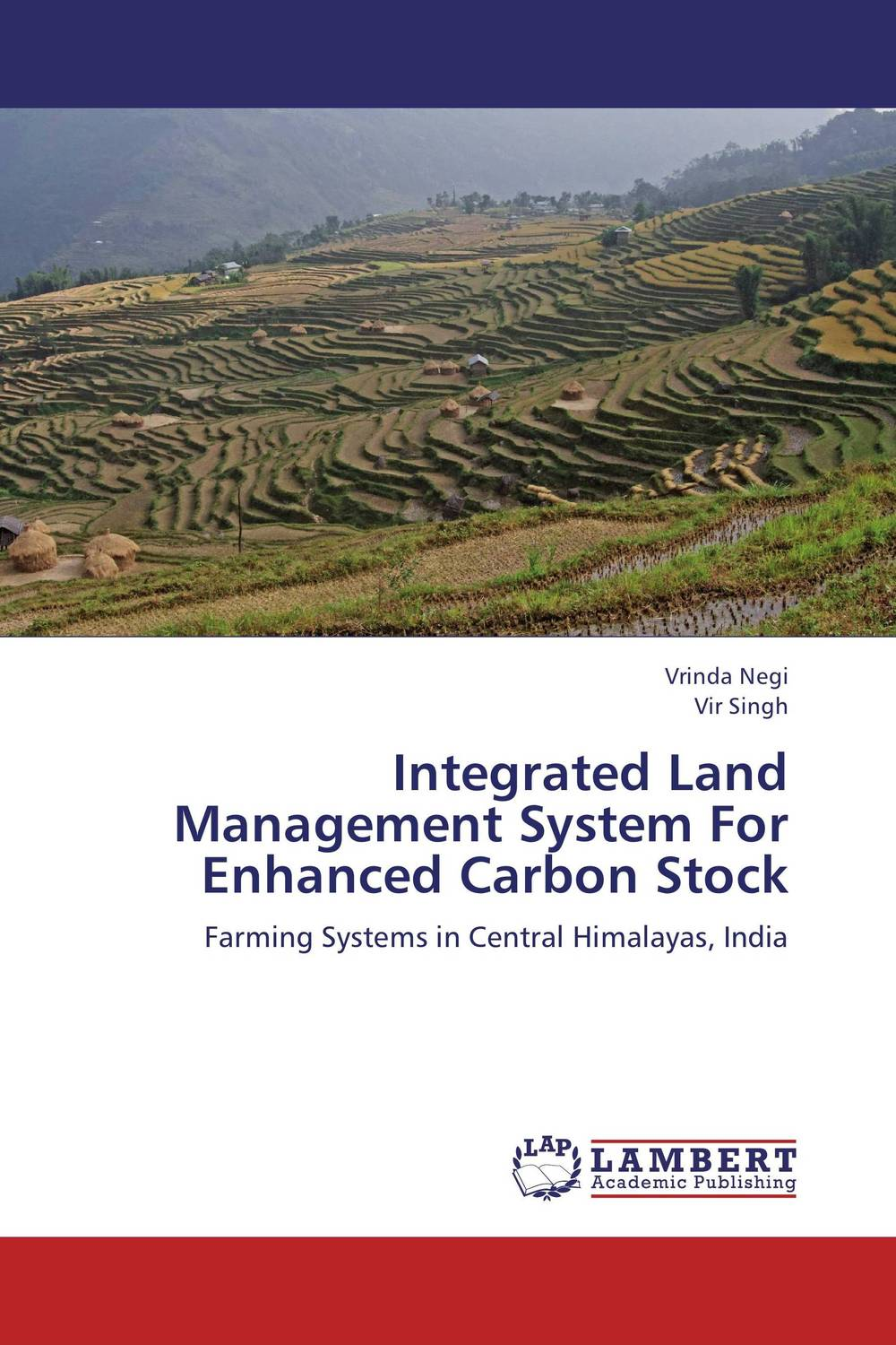 Integrated Land Management System For Enhanced Carbon Stock