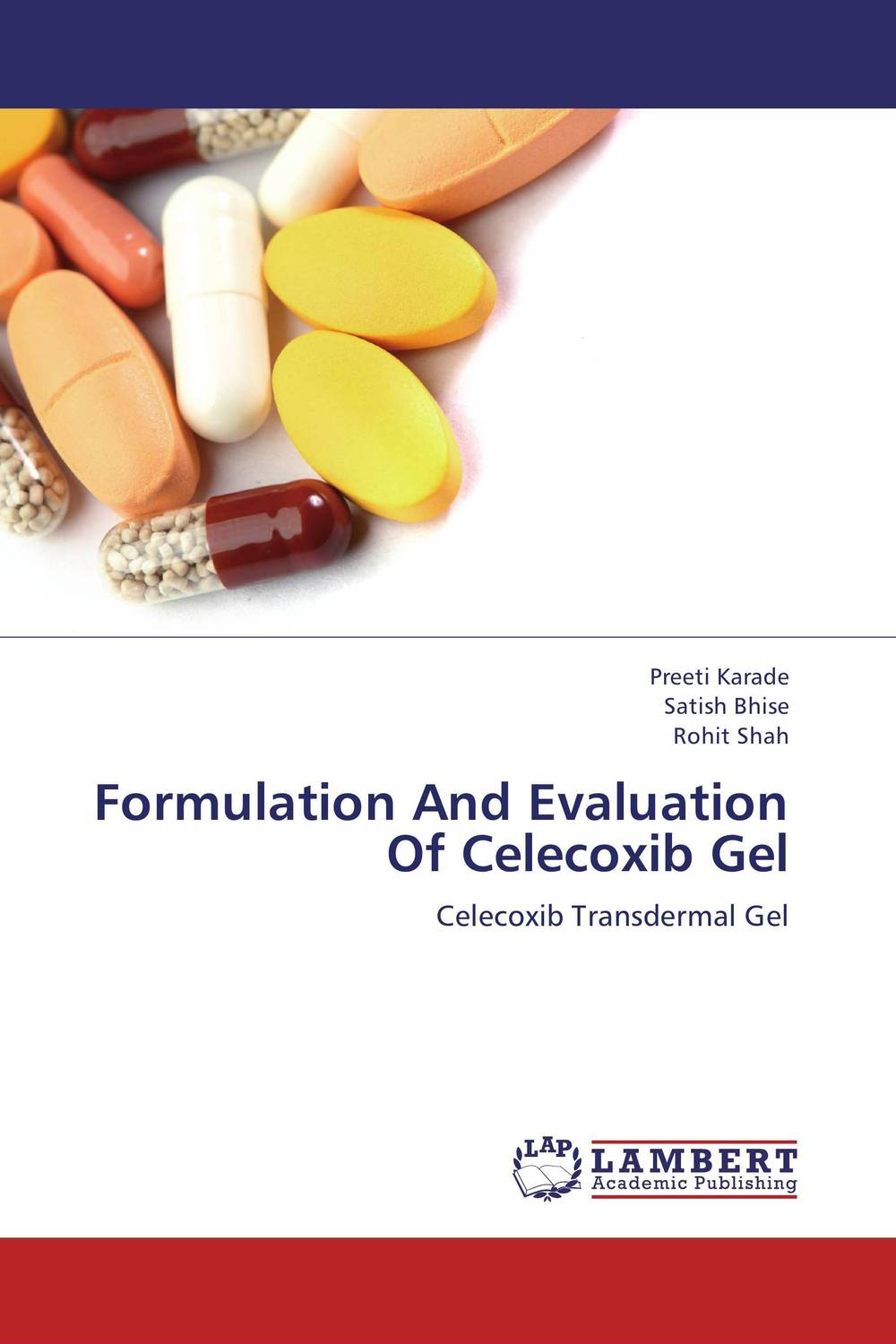 Formulation And Evaluation Of Celecoxib Gel design and evaluation of microemulsion gel system of nadifloxacin