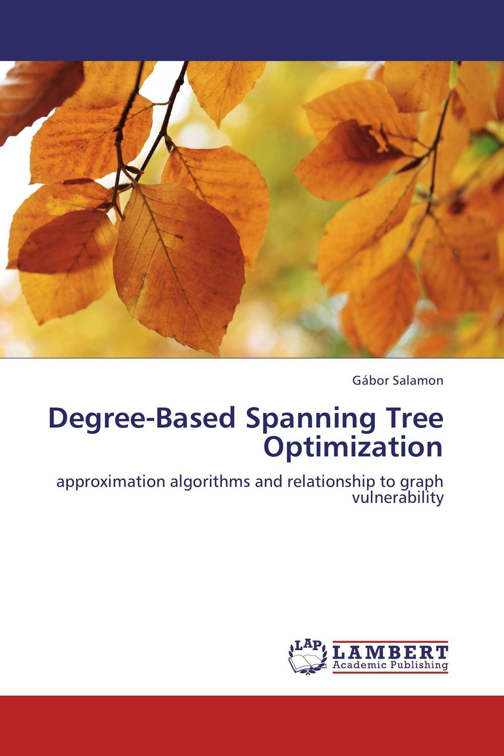 Degree-Based Spanning Tree Optimization c alexander london we give a squid a wedgie