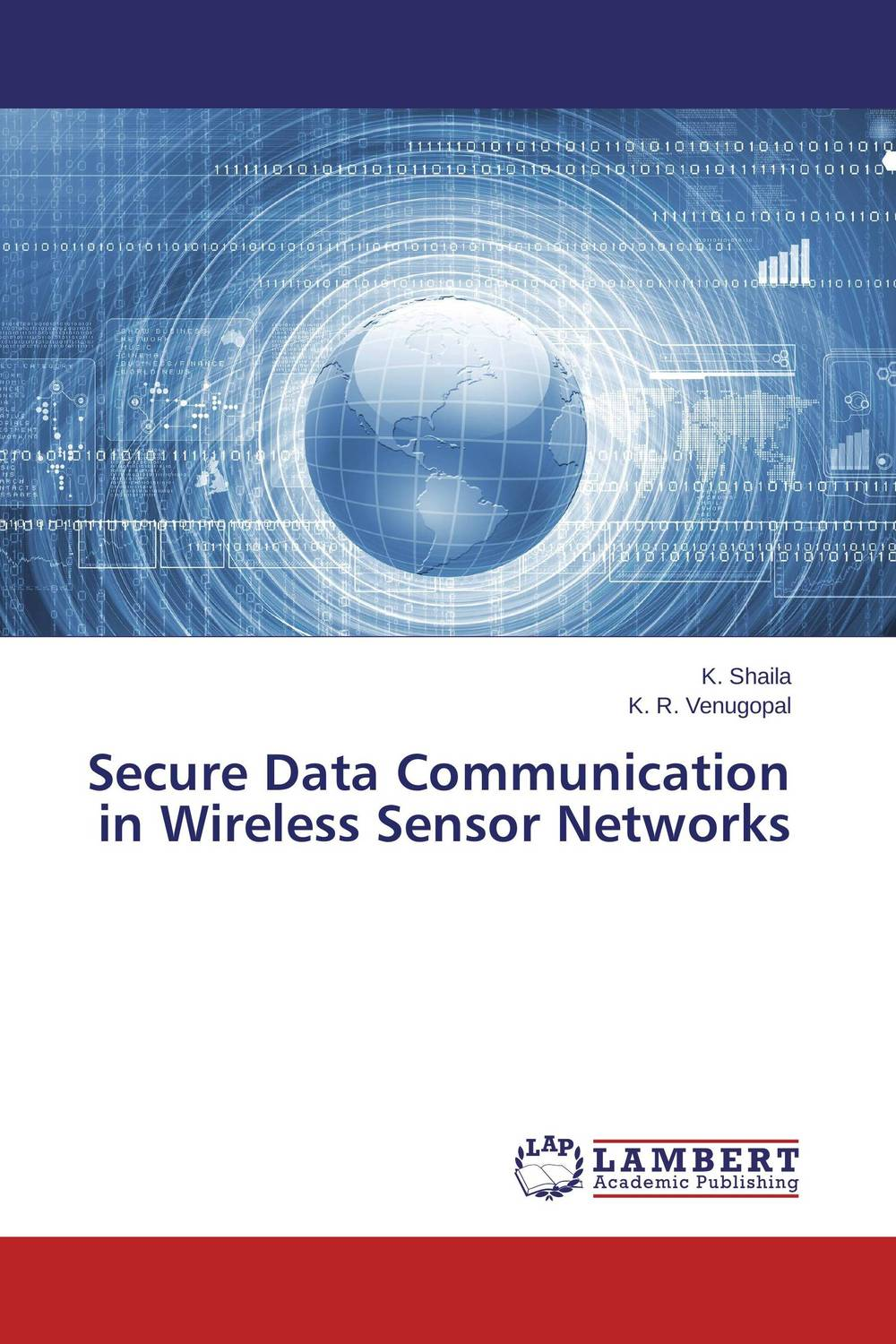 Secure Data Communication in Wireless Sensor Networks networks security and communication