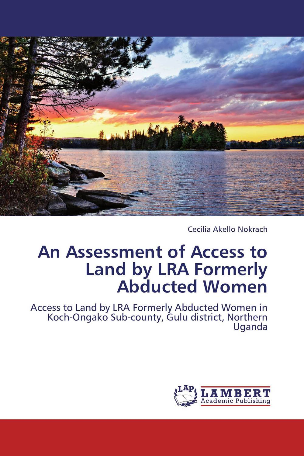 An Assessment of Access to Land by LRA Formerly Abducted Women voluntary associations in tsarist russia – science patriotism and civil society
