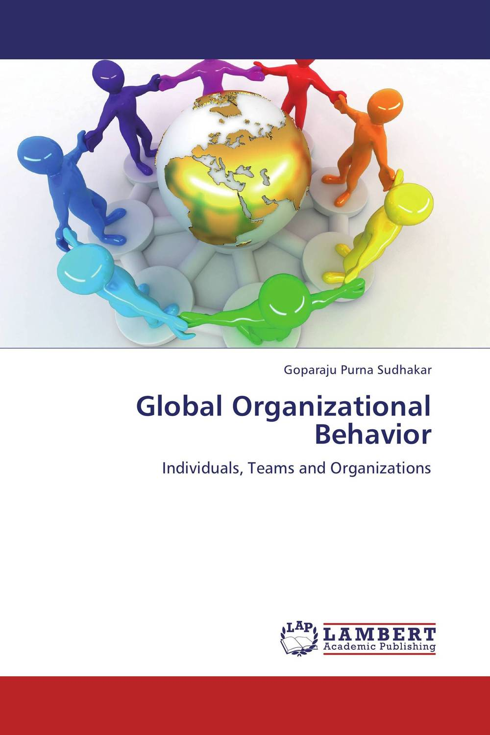 Global Organizational Behavior composite structures design safety and innovation