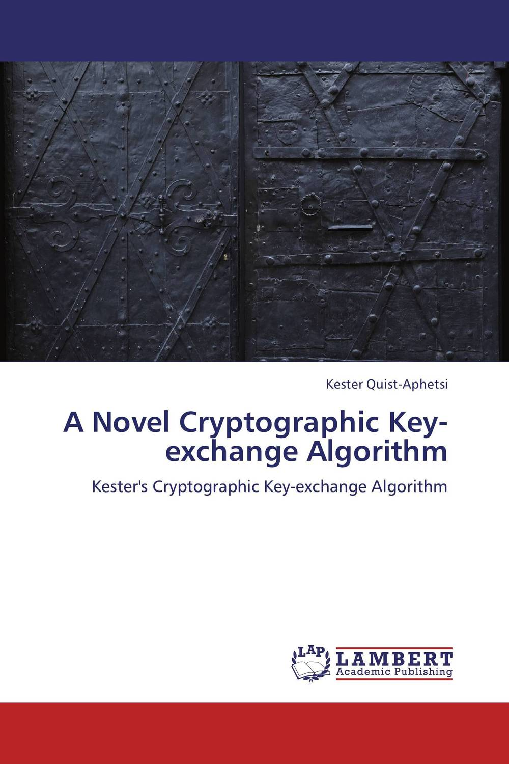 A Novel Cryptographic Key-exchange Algorithm courtney smith how to make a living trading foreign exchange a guaranteed income for life