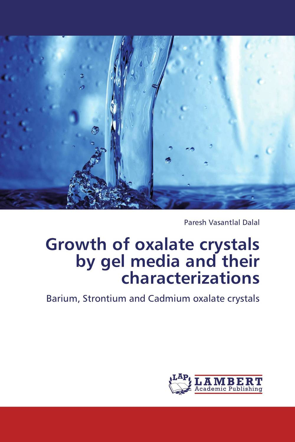 Growth of oxalate crystals by gel media and their characterizations growth and characterization of certain benzoate and sulfonate crystals