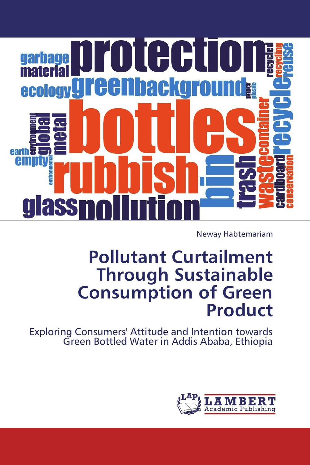 Pollutant Curtailment Through Sustainable Consumption of Green Product building value through human resources