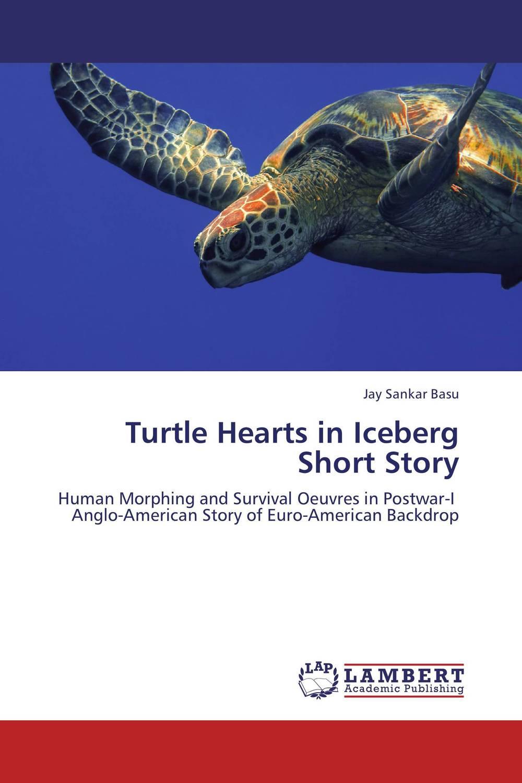 Turtle Hearts in Iceberg Short Story the essential hemingway