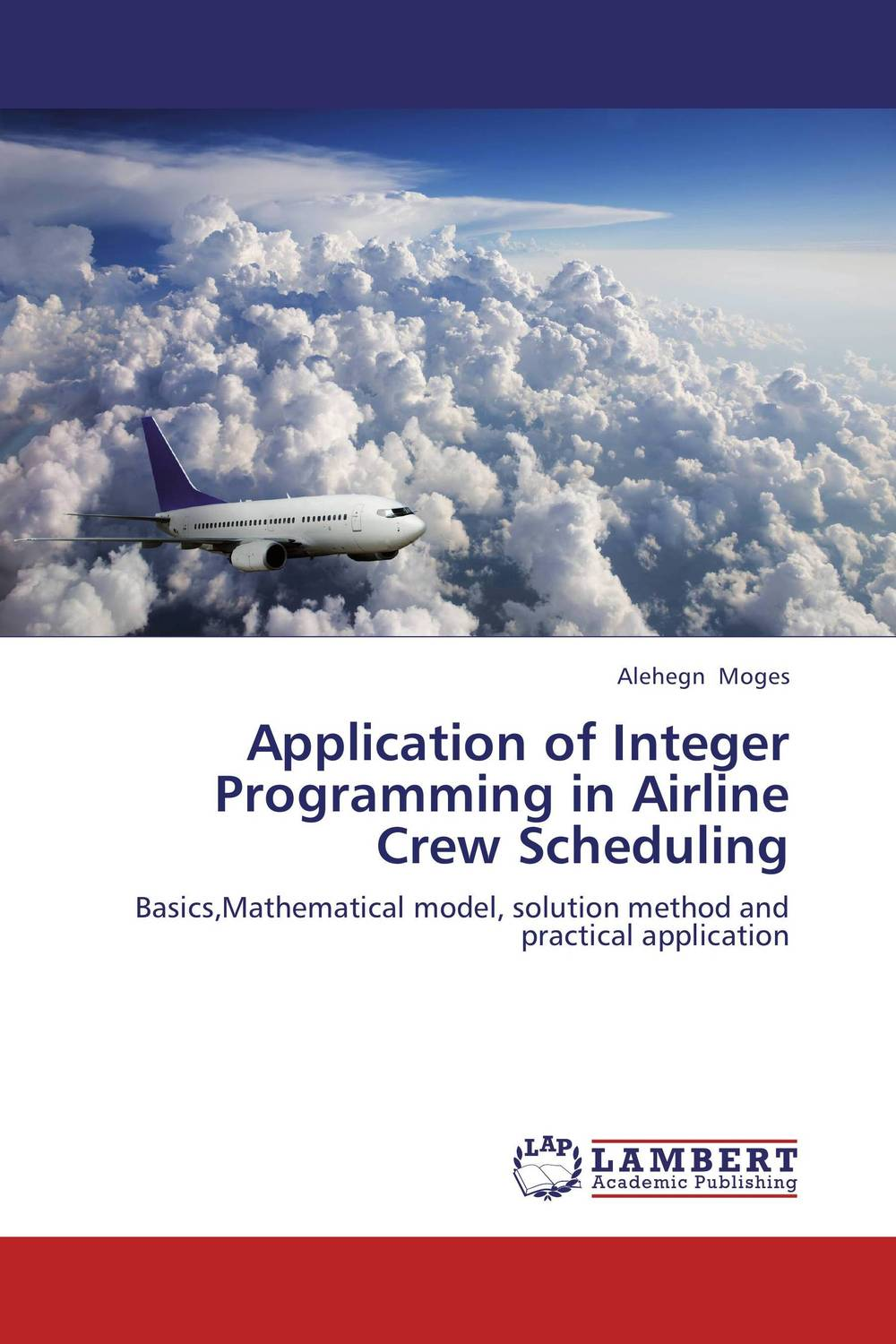Application of Integer Programming in Airline Crew Scheduling the application of wavelets methods in stefan problem